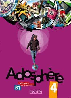 Adosphe're : Niveau 4 Livre de l'eleve + CD