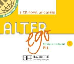 Alter Ego : Niveau 1 CD audio classe (x3)