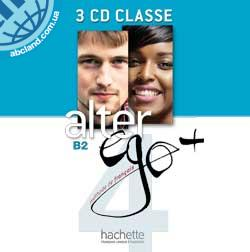 Alter Ego + : Niveau 4 CD audio classe (x4)