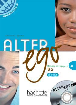 Alter Ego : Niveau 4 Livre + CD audio