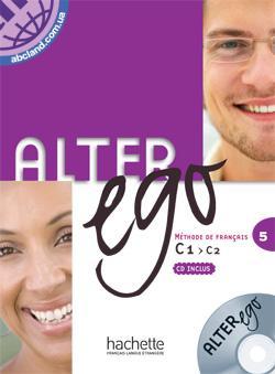 Alter Ego : Niveau 5 Livre + CD audio