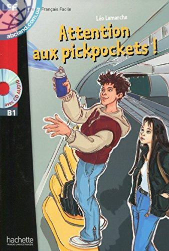 B1 Attention aux pickpockets ! + CD audio (Lamarche)