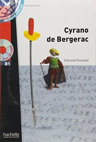 B1 Cyrano de Bergerac + CD audio MP3 (Rostand)