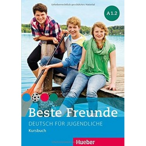 Beste Freunde A1.2. Kursbuch