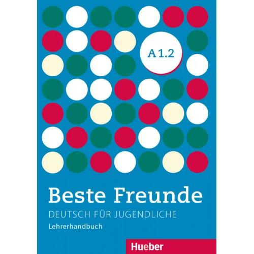 Beste Freunde A1.2. Lehrerhandbuch