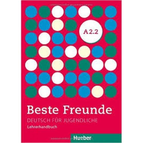 Beste Freunde A2.2. Lehrerhandbuch