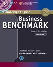 Business Benchmark Upper Intermediate 2nd Edition BULATS and Business Vantage Teacher's Resource Boo