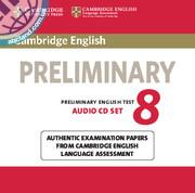 Cambridge English Preliminary (PET) 8 Audio CDs (2)