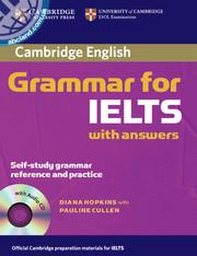 Cambridge Grammar for IELTS  + CD