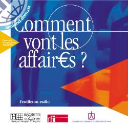 Comment vont les affaires ? CD audio