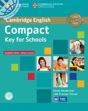 Compact Key (KET) for Schools Student's Book w/out key + CD-ROM