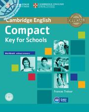 Compact Key (KET) for Schools WB w/out Answers + Audio CD