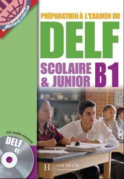 DELF B1 scolaire et junior Livre + CD audio