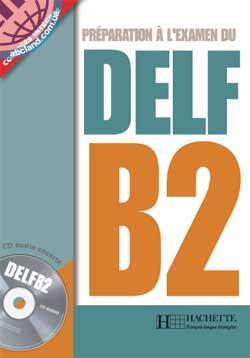 DELF B2 Livre + CD audio