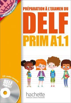 DELF PRIM A1.1 Livre de l'eleve + CD audio