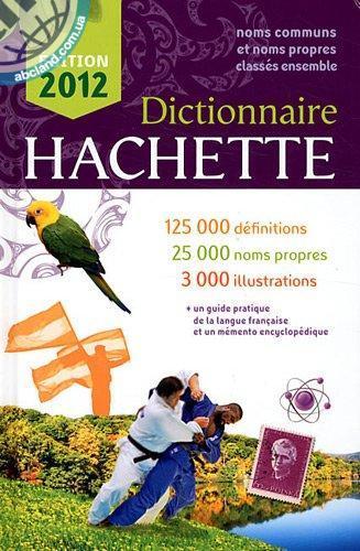 Dictionnaire Hachette 2012