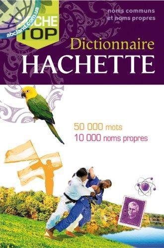 Dictionnaire Hachette Poche Top 2012