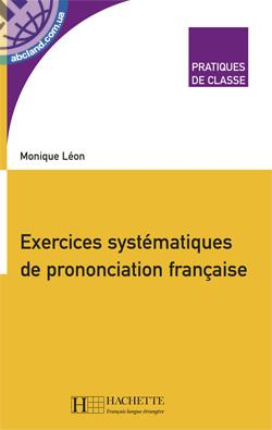 Exercices systematiques de prononciation francaise