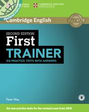 First Trainer Six Practice Tests 2nd Edition + key + Audio