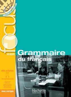 Focus: Grammaire du francais