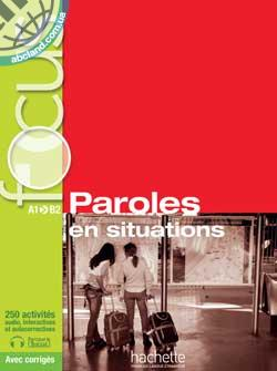 Focus: Paroles en situations