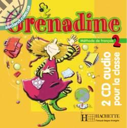 Grenadine : Niveau 2 CD audio classe (x2)