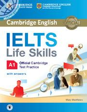 IELTS Life Skills Official Cambridge Test Practice A1 SB + CD + key