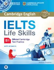 IELTS Life Skills Official Cambridge Test Practice B1 SB + CD + key