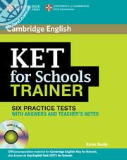 KET for Schools Trainer Practice Tests + CD + key