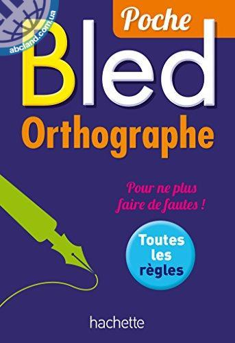 Le Bled Poche Orthographe