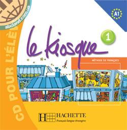Le Kiosque : Niveau 1 CD audio