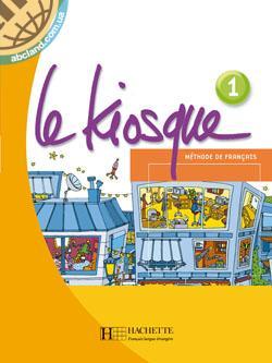 Le Kiosque : Niveau 1 Livre