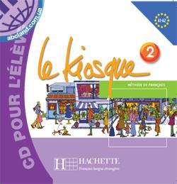 Le Kiosque : Niveau 2 CD audio