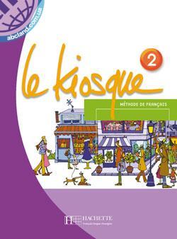 Le Kiosque : Niveau 2 Livre