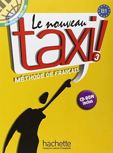Le Nouveau Taxi : Niveau 3 Livre + CD-ROM