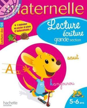 Lecture - ecriture Grande Section (5 - 6 ans)