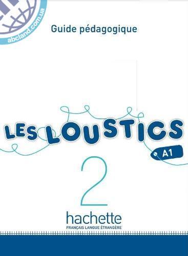 Les Loustics : Niveau 2 Guide pedagogique