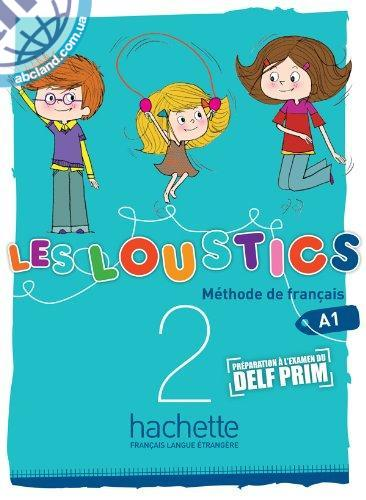 Les Loustics : Niveau 2 Livre de l'eleve + CD audio