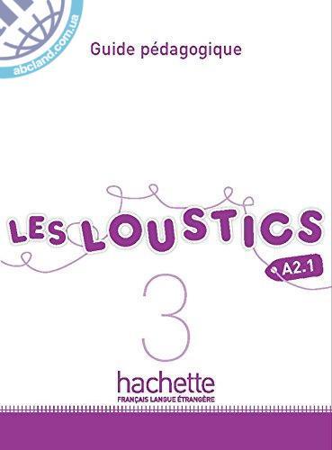 Les Loustics : Niveau 3 Guide pedagogique
