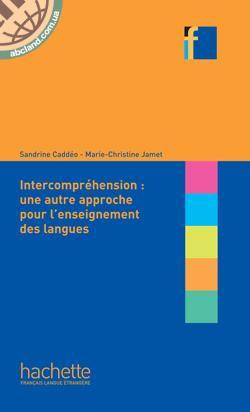 L'intercomprehension : une autre approche pour l'enseignant des langues