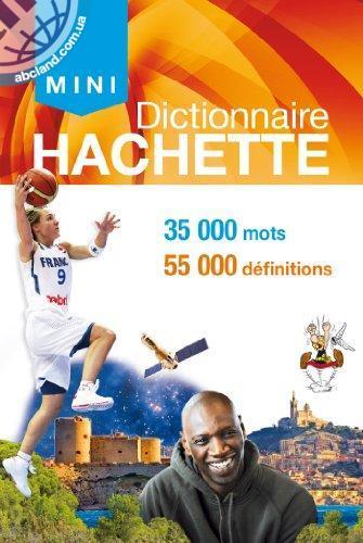 MINI DICTIONNAIRE HACHETTE FRANCAIS 2014