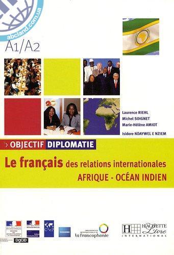 Objectif Diplomatie AFRIQUE : Livre de l'eleve