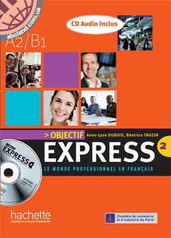 Objectif Express : Niveau 2 CD audio (x2)