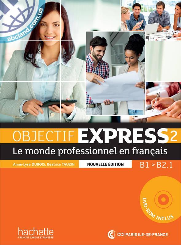 Objectif Express Nouvelle Edition : Niveau 2 Livre de l'eleve + CD-ROM