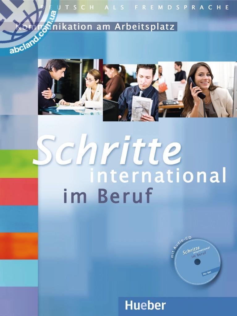 Schritte international im Beruf 1-6 Übungsbuch mit Audio-CD. Kommunikation am Arbeitsplatz