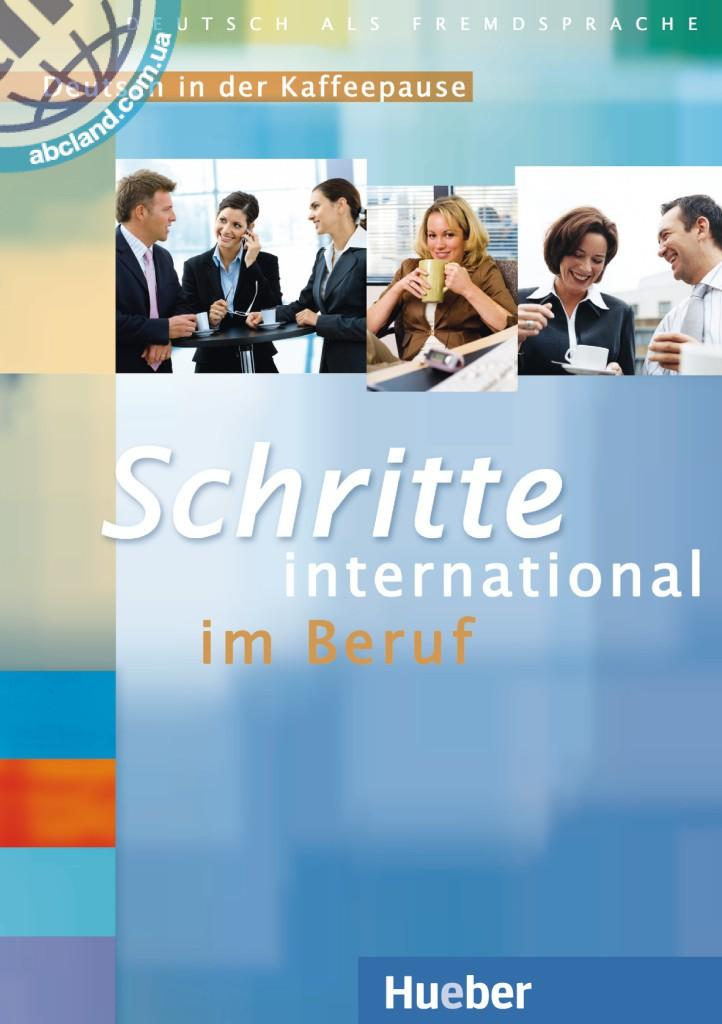 Schritte international im Beruf 3-6 2 Audio-CDs mit Transkriptionen. Deutsch in der Kaffeepause