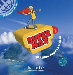 Super Max : Niveau 1 CD audio classe