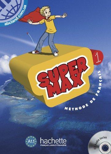 Super Max : Niveau 1 Livre de l'eleve + CD audio