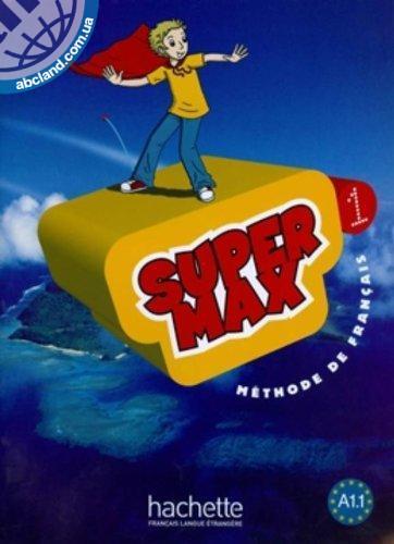 Super Max : Niveau 1 Livre