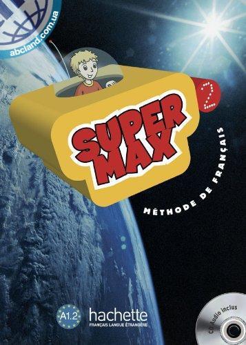 Super Max : Niveau 2 Livre de l'eleve + CD audio